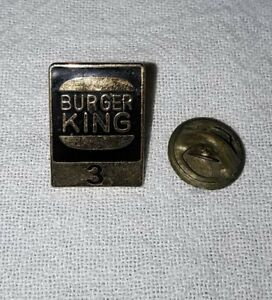 BURGER KING FAST FOOD RESTAURANT EMPLOYEE 3 YEARS OF SERVICE PIN
