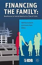 Financing the Family: Remittances to Central America in a Time of Crisis, New,