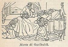 A2995 Morte di Garibaldi - Xilografia - Stampa Antica del 1910 - Engraving