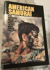 American Samurai: Myth & Imagination  First Marine Division 1941-1951