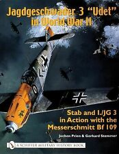 """Book - Jagdgeschwader 3 """"Udet"""" in WW II: Stab and I.JG3 in Action with Bf-109"""
