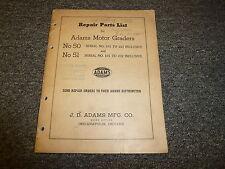 J D Adams No 50 No 51 Motor Graders Parts Catalog Manual 101 to 221 101 to 232