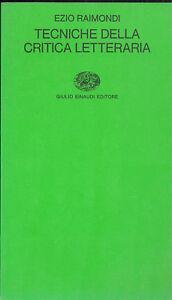Ezio Raimondi: Tecniche della critica letteraria. Einaudi, 1979