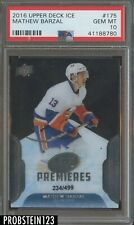 2016-17 Upper Deck Ice Premieres Mathew Barzal RC Rookie 234/499 PSA 10