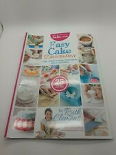 Easy Cake Decoration Magazine - Bake Me by Ruth Clemens - Issue 1 Autumn 2013