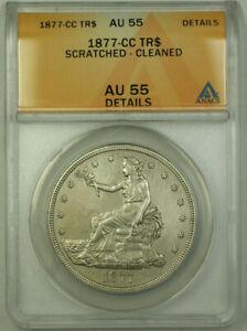 1877-CC Trade Dollar $1 Coin ANACS AU-55 Details RJS
