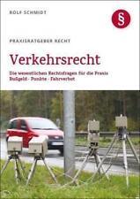 Verkehrsrecht von Rolf Schmidt (2015, Taschenbuch)