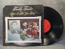 33 RPM LP Record Freddy Fender Since I Met You Baby 1975 GRT Records GRT 8005