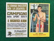 CAMPIONI DELLO SPORT 1970-71 n.213 Pietro BOSCAINI NUOTO Figurina Panini (NEW)
