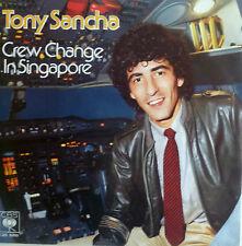 "7""1980 KULT MINT-! TONY SANCHA Crew Change In Singapore"
