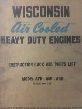 Wisconsin Engine Owner, Service, Parts Manual AFH AGH AHH Lawn Garden Tractor