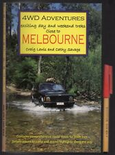 4WD ADVENTURES Exciting DAY & WEEKEND Treks Close to MELBOURNE Craig Lewis As Ne