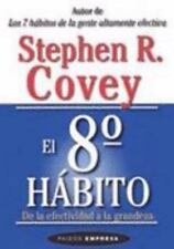 El 8vo Habito by Stephen R. Covey (Spanish, Paperback)