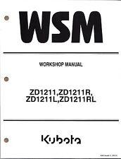 Kubota ZD1211 ZD1211L Zero Turn Mower Workshop Service Repair Manual9Y111-13442*