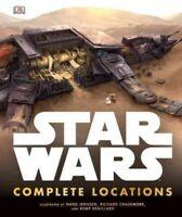 Star Wars Complete Locations, Hardcover by Fry, Jason; Remillard, Kemp; Chian...
