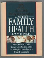 The British Medical Association Complete Family Health Encyclopedia,Tony Smith
