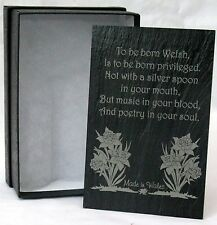 """To Be Born Welsh..."" crafted WELSH SLATE PLAQUE, Shelf-sitter, Cymru, Wales"