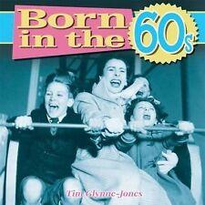 Born in the 1960s by Tim Glynne-Jones (Hardback, 2014)