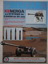 9/1984 PUB MECAR PETIT ROEULX LEZ NIVELLES KENERGA CANON 90 MM FRENCH AD