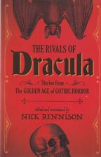 The rivals of DRACULA golden age GOTHIC HORROR Paperback Book 9781843446323