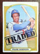 Frank Robinson 1972 Topps Traded Card #754 Dodger HOF