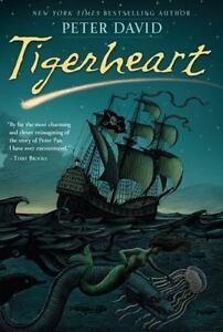 Tigerheart by Peter David HC new