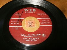 RAY RIVERA - WILL I BE THE ONE - HANDLE MY LOVE WITH  / LISTEN -  JAZZ POPCORN