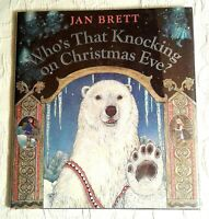 Who's That Knocking on Christmas Eve? Signed 1st Edition, F/F, Jan Brett