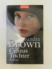 Sandra Brown Celinas Tochter Roman Thriller Blanvalet Verlag