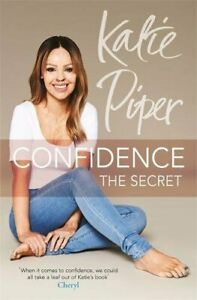 Confidence: The Secret by Piper, Katie Book The Cheap Fast Free Post