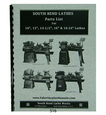 "Southbend 10"", 13"", 14-1/2"" 16"" & 16-24"" Lathe Parts List Manual #516"