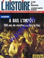 L'histoire n°196 - 02/1996 A bas l'impôt Fiscalité Ligne de démarcation