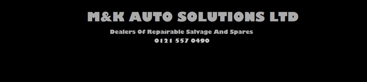 M&K AUTO SOLUTIONS LTD