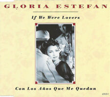 Gloria Estefan - If We Were Lovers / Con Los Años Que Me Quedan - CD Single