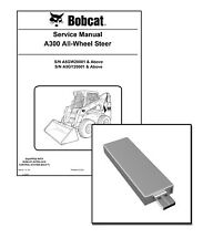 Bobcat A300 All-Wheel Steer Loader Workshop Repair Service Manual on USB Stick