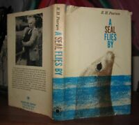 Pearson, R. H.  A SEAL FLIES BY  1st Edition 1st Printing