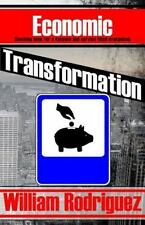 Total Transformation: Economic Transformation by William Rodriguez (2015,...