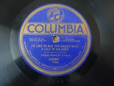 I'd Like to see the Kaiser with a Lily in his hand Robert Lewis Columbia 2564