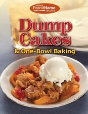 Favorite Brand Name Recipes� Dump Cakes and One-Bowl Baking (2014, Paperback)