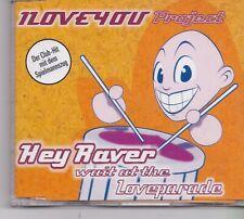 I Love You Project-Hey Raver cd maxi single 6 tracks