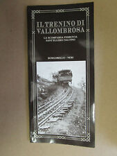 Il trenino di Vallombrosa. La scomparsa ferrovia Sant'Ellero - Saltino. I. Neri