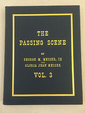 The Passing Scene Volume 3 by Meiser and Meiser Old-Time Reading Hardcover