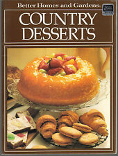 Better Homes and Gardens Country Desserts SC 1987