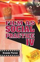 Film as Social Practice (Studies in Culture & Com... by Turner, Graeme Paperback