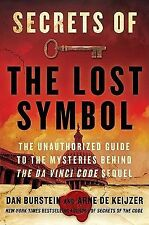 Secrets of The Lost Symbol: The Unauthorized Guide to the Mysteries Behind The D