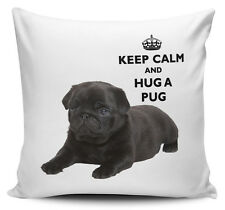 Keep Calm And Hug A Pug Black Cushion Cover - 40cm x 40cm Brand New