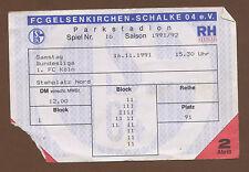 Orig.Ticket   1.Bundesliga  91/92   FC SCHALKE 04 - 1.FC KÖLN  !!  SELTEN