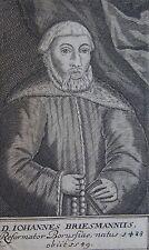 D . IOHANNES BRIESMANNUS, Portrait, gravure 17 ème. Dimensions : 80 mm X 135 mm.