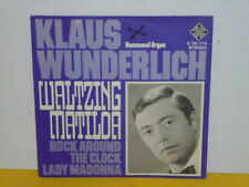 "SINGLE 7"" - KLAUS WUNDERLICH - WALTZING MATILDA - ROCK AROUND THE CLOCK"