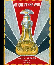"""Carte Parfumée ANCIENNE / PARFUM """"CE QUE FEMME VEUT"""" par GELLE Freres à PARIS"""